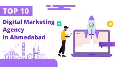Top 10 digital marketing agency in Ahmedabad